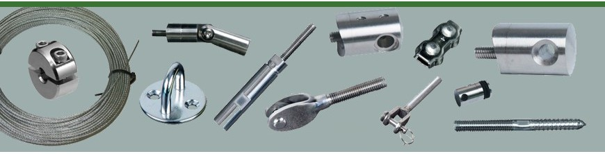 Câbles et tendeurs avec ou sans sertissage, anneaux, visserie et accessoires de montage